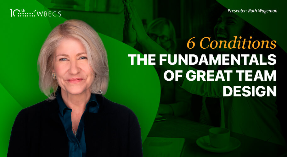 6 Conditions: The Fundamentals of Great Team Design