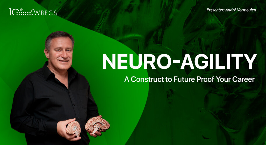 Neuro-Agility: A Construct to Future Proof Your Career