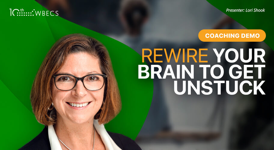 Live Coaching Demonstration with Lori Shook: Rewire your Brain to Get Unstuck