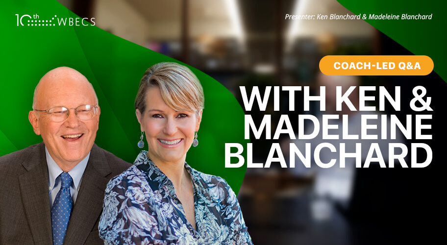 Coach-Led Q&A with Ken & Madeleine Blanchard