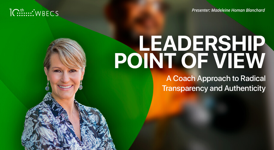 Leadership Point of View: A Coach Approach to Radical Transparency and Authenticity