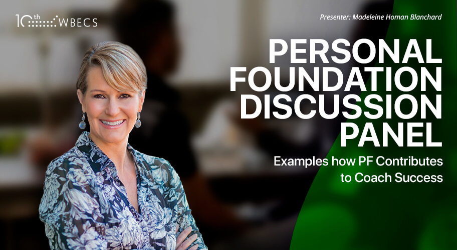 Panel Discussion: Personal Foundation & How it Contributes to Coach Success
