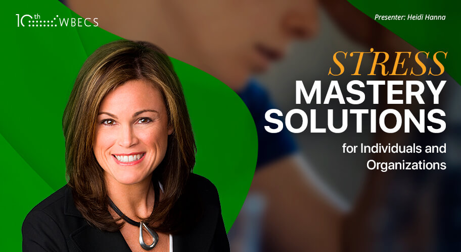 Stress Mastery Solutions for Individuals and Organizations