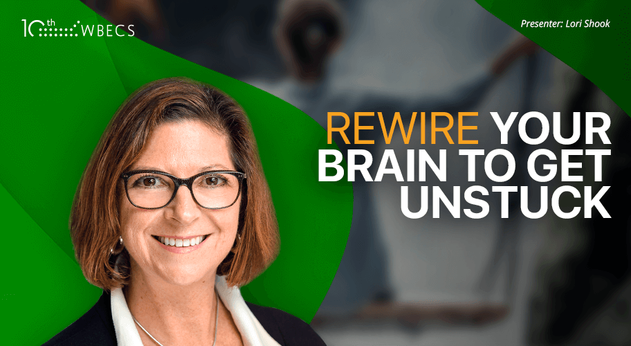 Rewire your Brain to Get Unstuck