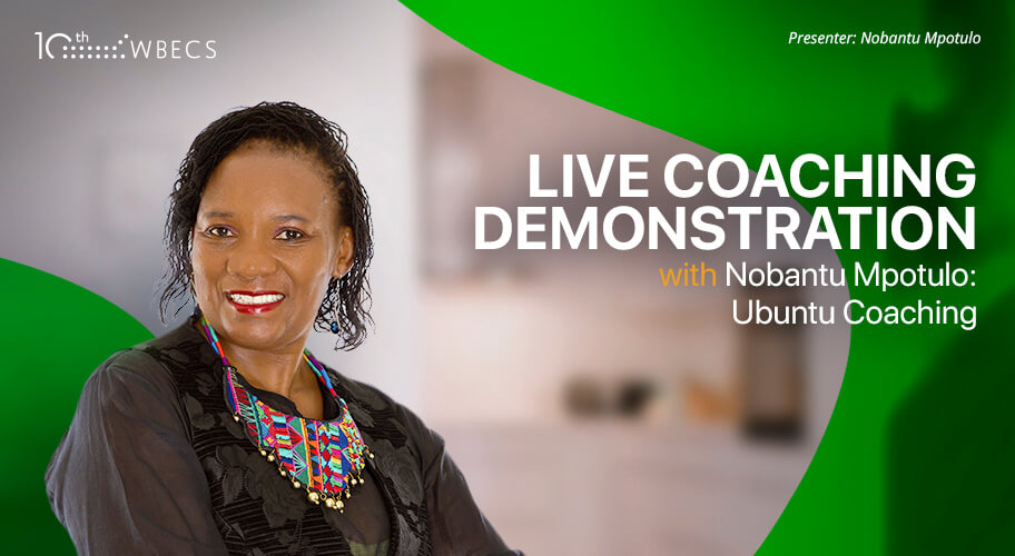Live Coaching Demonstration with Nobantu Mpotulo: Ubuntu Coaching
