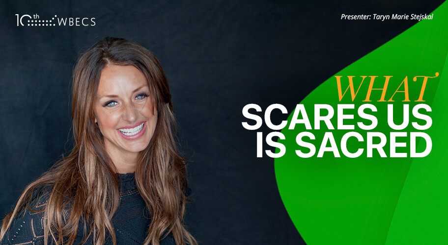 What Scares Us is Sacred
