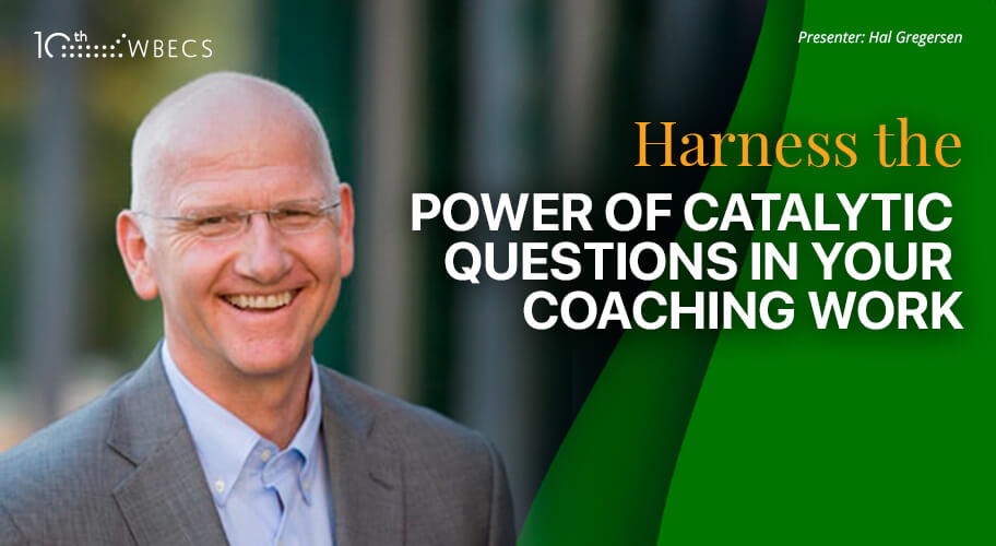 Harness the Power of Catalytic Questions in Your Coaching Work