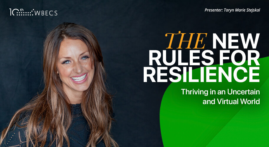 The New Rules for Resilience: Thriving in an Uncertain and Virtual World