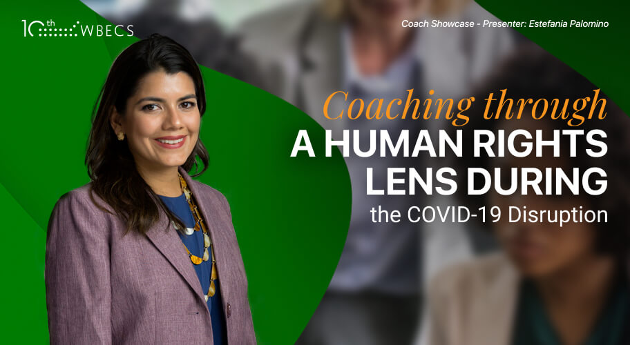 *Coach Showcase* Coaching through a Human Rights Lens During the COVID-19 Disruption