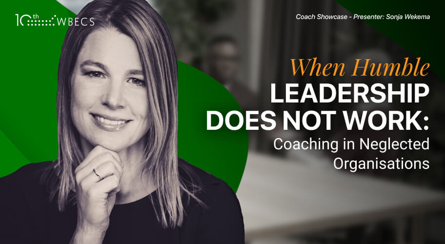 *Coach Showcase* When Humble Leadership Does Not Work: Coaching in Neglected Organisations Photo
